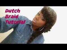 Dutch Braid Tutorial - YouTube