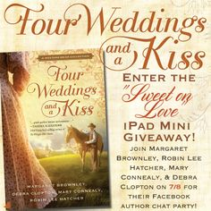 "Don't miss the newest release in the Western Brides Collection, ""Four Weddings and a Kiss."" The authors are celebrating with an iPad Mini giveaway and a rip-roarin' Facebook party on July 8th. Click for details!"