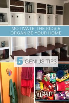 organize your home and motivate the kids. 5 tips to get your home in order.
