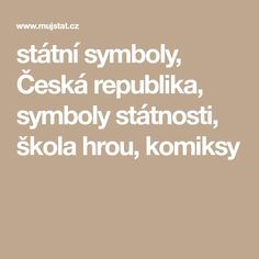 státní symboly, Česká republika, symboly státnosti, škola hrou, komiksy