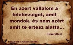 Minden felfogas kerdese,, Karma, Poems, Wisdom, Messages, Thoughts, Humor, Quotes, Hungary, Alabama