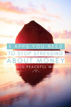 5 Apps you Need to Stop Stressing About Money