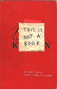 This Is Not a Book! oh my goshhh!