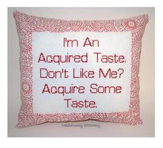 Funny Cross Stitch Pillow Red Pillow Acquired Taste by NeedleNosey. , via Etsy.