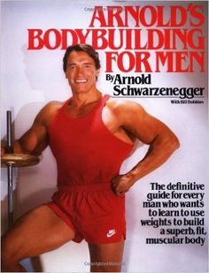 """The complete program for building and maintaining a well-conditioned, excellently proportioned body for a lifetime of fitness and health. In """"Arnold's Bodybuilding for Men, """" legendary athlete Arnold"""