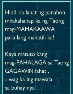 Inspirational Tagalog Love Quotes and Sayings with images and pictures. Funny and true love tagalog quotes for her and for him. Love quotes for all! Hugot Lines Tagalog Funny, Tagalog Quotes Hugot Funny, Hugot Quotes, Cute Love Quotes, Love Quotes With Images, Love Quotes For Her, Quotes Images, Filipino Quotes, Pinoy Quotes