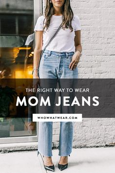 Love mom jeans but don't know how to pull them off? Try these ways to wear the trend.