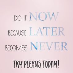 Plexus Slim I was one of those people that tried to wait until later, but I'm glad I stopped... | Plexus  ... http://plexusblog.com/i-was-one-of-those-people-that-tried-to-wait-until-later-but-im-glad-i-stopped-plexus/
