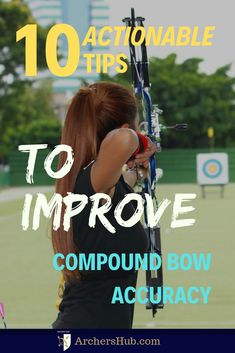 You can shoot better than him! And just to make sure, heres 10 Actionable Tips to Improve you compound bow accuracy. Archery Training, Archery Gear, Archery Arrows, Archery Targets, Archery Hunting Bowhunting, Crossbow Hunting, Bow Hunting Tips, Hunting Gear, Archery For Beginners