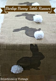 This runner is done with a bunny design for Easter. But, that could be changed to something else depending on the season! - Burlap Bunny Table Runner (Eclectically Vintage)