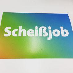 Cartoline motivazionali teutoniche: le stai facendo bene #scheißjob