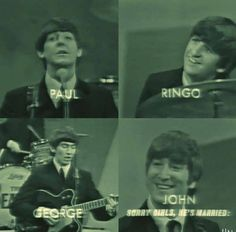 """The Beatles introductions on the Ed Sullivan Show, """"Sorry girls, he's married. Beatles Meme, The Beatles 1, Beatles Band, Beatles Photos, Beatles Guitar, Great Bands, Cool Bands, John Lenon, Liverpool"""