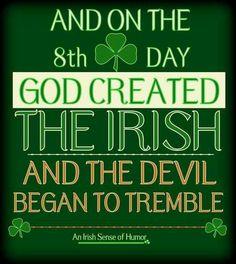 THE IRISH - As well he should