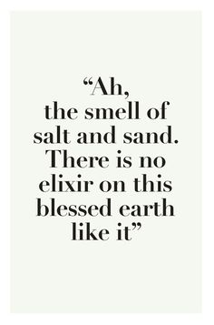 The Beach is where you can breathe better... smile, soak it all in and enjoy!!!