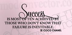 """""""Success is most often achieved by those who don't know that failure is…"""