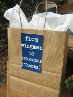Groomsman Thank You Gift Bag Card  Wedding by ThatPrettyInvitation, $8.00      cute saying.. i wouldn't pay 8 bucks for it. i can make that!