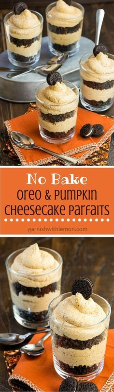 Fall desserts don't get much easier than these No Bake Oreo and Pumpkin Cheesecake Parfaits! ~ http://www.garnishwithlemon.com (Autumn Bake)