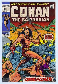 Conan the Barbarian #1.  This character, originally created by Robert E. Howard, was the official beginning of the sword and sorcery era of comics.