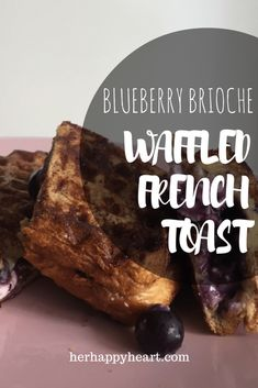 Blueberry Brioche Waffled French Toast | Did you know that you can use your waffle iron for more than just waffles!? This recipe will seriously lift your french toast game!