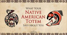 Check out what's your native American totem and what it reveals about you What Your Native American Totem Says About You