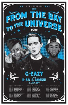 Look: G-Eazy, E-40, IAMSU! & More Announce From The Bay To The Universe Tour Dates | News http://stupidDOPE.com/?p=343033