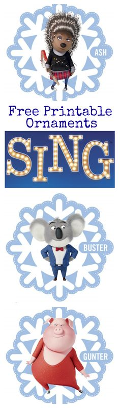 To help you trim your Christmas tree and let everyone get excited about the movie, we have some fun and free printable Sing ornaments! The Sing Christmas ornaments feature the film's fun characters including Buster, Ash, Gunter, Johnny, Rosita, Meena and Mike.