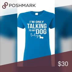 💣PLUS💣I'm Only Talking to My Dog Graphic Tee Super cute graphic tee-I'm Only Talking to My Dog Tops Tees - Short Sleeve