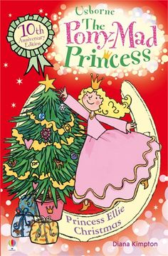 The Pony-Mad Princess is back in Princess Ellie's Christmas. #Usborne #children's #books #fiction #reading #ponymad #princesses #Christmas To see more Princess Ellie books, and for Pony-mad #downloadables and #competitions, visit www.usborne.com/ponymad