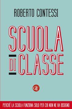 Editori Laterza :: Scuola di classe
