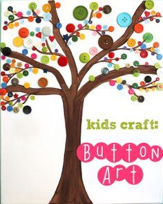 Easy Button Art Tree-- all you need is:  *Blank canvas as big as you would like  *Brown paint for the tree shape  *Assorted buttons in differnt shapes and sizes  *Tacky glue to attatch the buttons