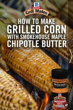 Love grilled corn on the cob? Try it with this delicious seasoned butter recipe! Mix butter, Smokehouse Maple Seasoning, maple syrup, and chipotle chili pepper to get a smoky and sweet blend of flavors. Corn Recipes, Vegetable Recipes, Mexican Food Recipes, Vegetarian Recipes, Recipies, Grilling Recipes, Cooking Recipes, Grilling Corn, Grilling Ideas