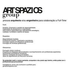 Envia o teu CV e portfólio para geral@artspazios.com Instagram, Team Building, Loyalty, Engineer, Humbleness, Finding Nemo, Architects