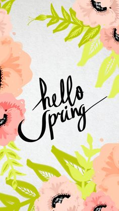 Hello Spring Android Wallpaper - Best Android Wallpapers