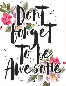 How can you forget?  If you are awesome, you are awesome ;)