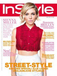 InStyle Mai 2015 mit Coverstar Sienna Miller