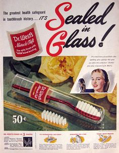 1945 Dr. West's Miracle Tuft Toothbrush Ad ~ Sealed in Glass!