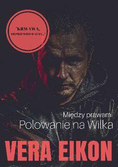 Okładka książki Między prawami. Polowanie na Wilka.