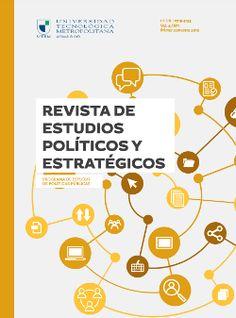 Revista de Estudios políticos y estratégicos Vol. 4, N° 1. Primer semestre 2016.