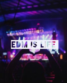 EDM saves me =) It has been with me during hard times in my life, but it has always kept me happy. RAVE ON!