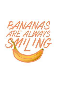 Bananas are always smiling  #madewithover  Download, edit and create your own pins in Over today.