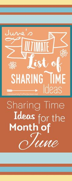 {Ultimate List} of LDS Sharing Time ideas for June 2016: The First Principles and Ordinances of the Gospel Make It Possible for Me to Live with God Again
