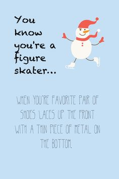 You know you're a figure skater…