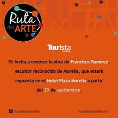 Tourista Vive Morelia te presenta la Ruta del Arte, del escultor Francisco Ramirez, que estará expuesta a partir del 29 de Septiembre en nuestras instalaciones, ven y vive la cultura Moreliana de lunes a domingo de 10 a 19 horas #SéBienvenidoAquí #ElRumboEsMichoacán