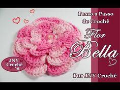 Passo a Passo de Crochê Flor Bella por JNY Crochê - YouTube                                                                                                                                                                                 Mais