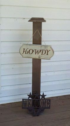 Porch decor welcome sign. A 4x4,  2 5x5x1, and 2 6x6x1