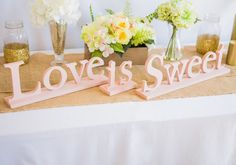 Love Is Sweet - Wedding Signs for Candy, Dessert, or Wedding Table Decor - Large Wooden Signs for Wedding (Item - LIS100)