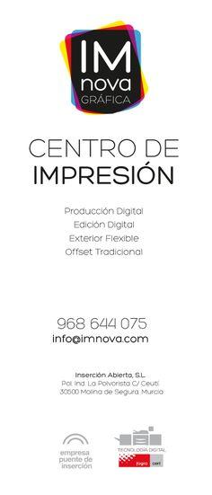 IMnova Gráfica. Centro de Impresión. Producción Digital. Edición Digital. Exterior Flexible. Offset Tradicional.