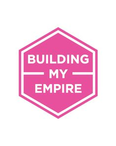 """Free """"Building My Empire"""" Printable! - All Things Pretty"""