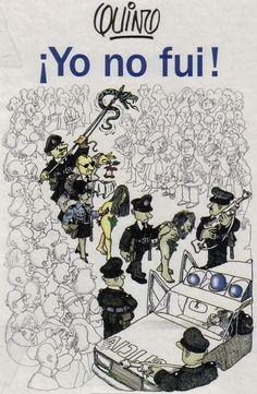 G A N T I L L A N O: ¡YO NO FUI! Mafalda Quotes, Lucky Luke, Humor Grafico, Adam And Eve, Vintage Comics, Amazing Adventures, Funny Comics, Love Art, Comic Strips