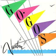"Go Go's - ""Vacation"" / ""Beatnik Beach"" - 7"" single, 1982."
